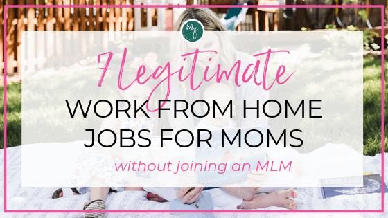 legitimate work from home jobs for moms