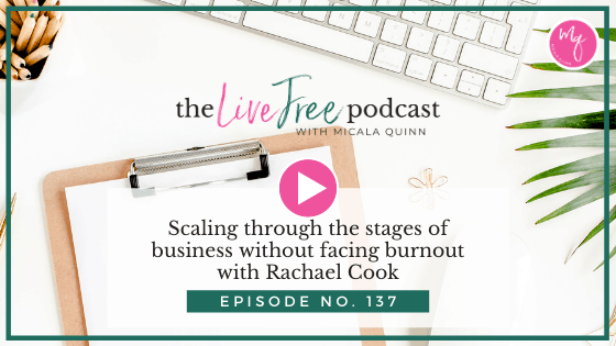 Scaling through the stages of business without facing burnout with Rachael Cook