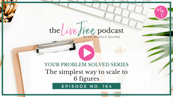 164: The simplest way to scale to 6 figures   Your Problem Solved Series
