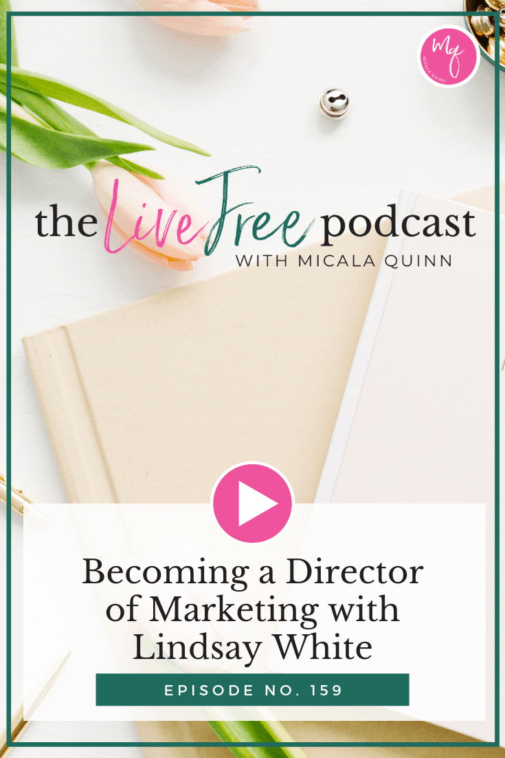 159: Becoming a Director of Marketing with Lindsay White