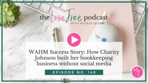 WAHM Success Story: How Charity Johnson built her bookkeeping business without social media