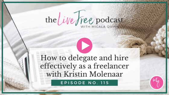 How to delegate and hire effectively as a freelancer with Kristin Molenaar