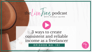 3 ways to create consistent and reliable income as a freelancer