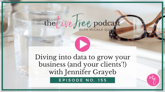 155: Diving into data to grow your business (and your clients'!) with Jennifer Grayeb