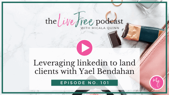 101: Leveraging linkedin to land clients with Yael Bendahan