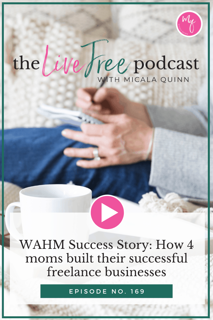 169: WAHM Success Story: How 4 moms built their successful freelance businesses