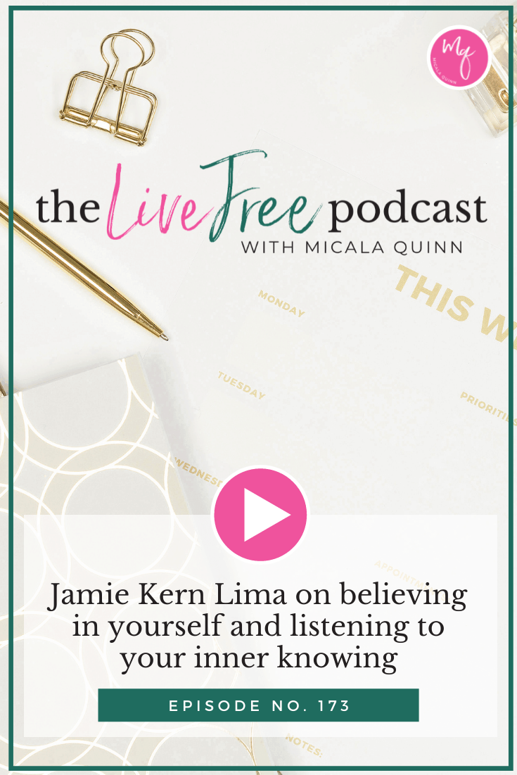 Jamie Kern Lima on believing in yourself and listening to your inner knowing