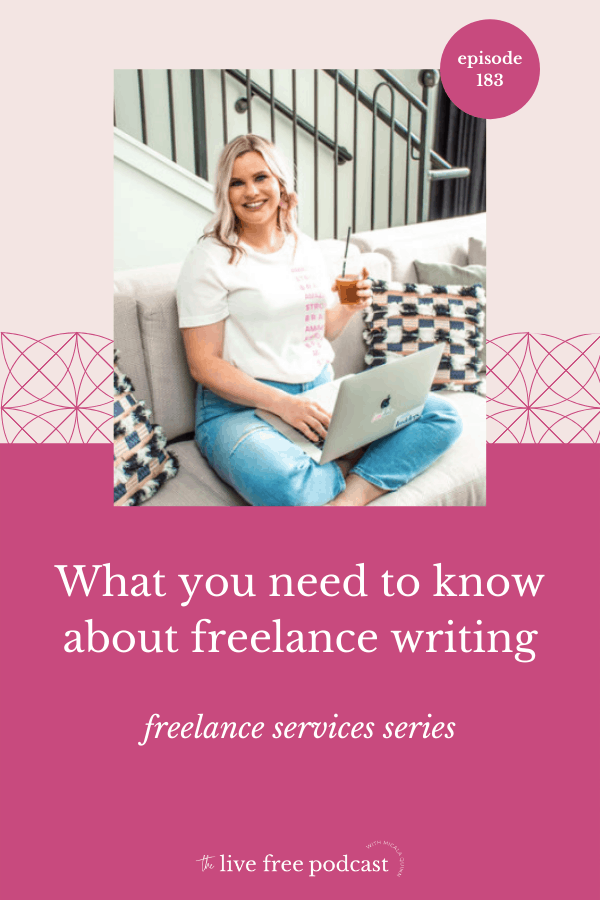 183: What you need to know about freelance writing   Freelance Services Series
